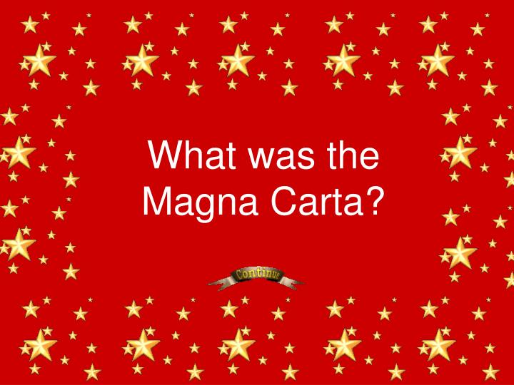 What was the Magna Carta?