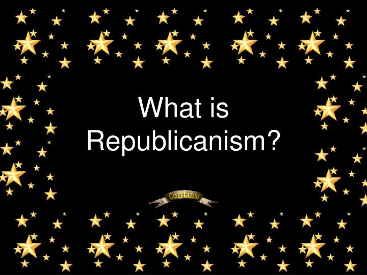 What is Republicanism?