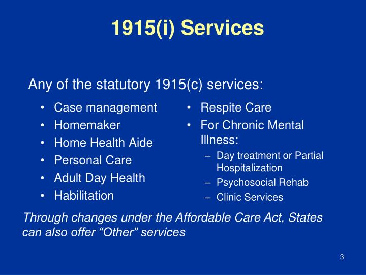 1915(i) Services