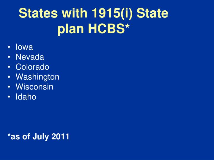 States with 1915(i) State plan HCBS*