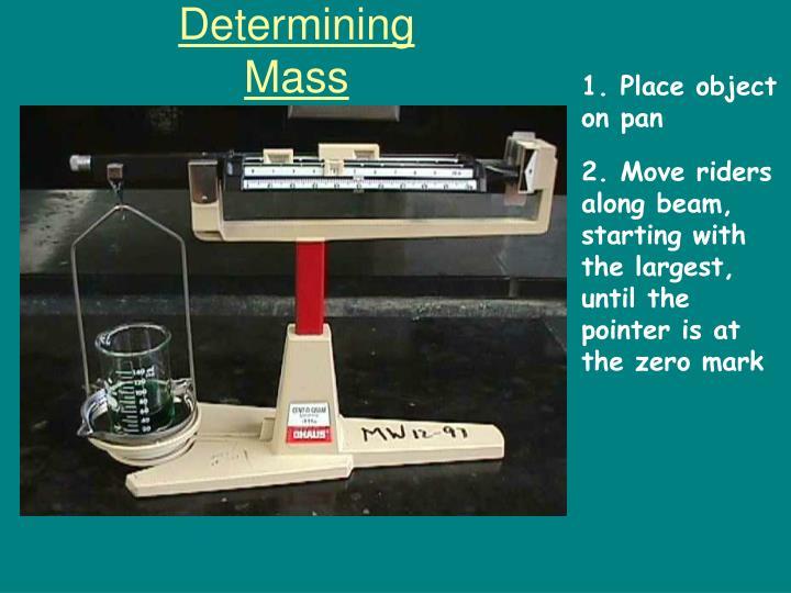 Determining Mass