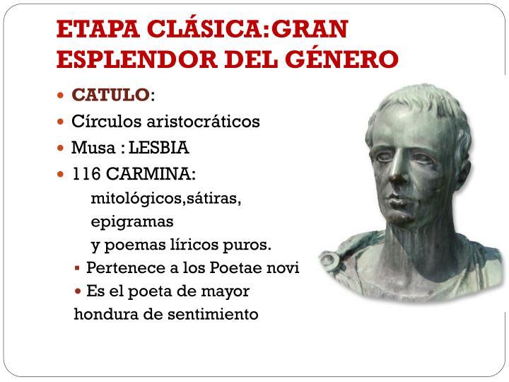 ETAPA CLÁSICA:GRAN ESPLENDOR DEL GÉNERO