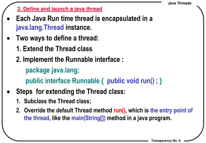 2. Define and launch a java thread