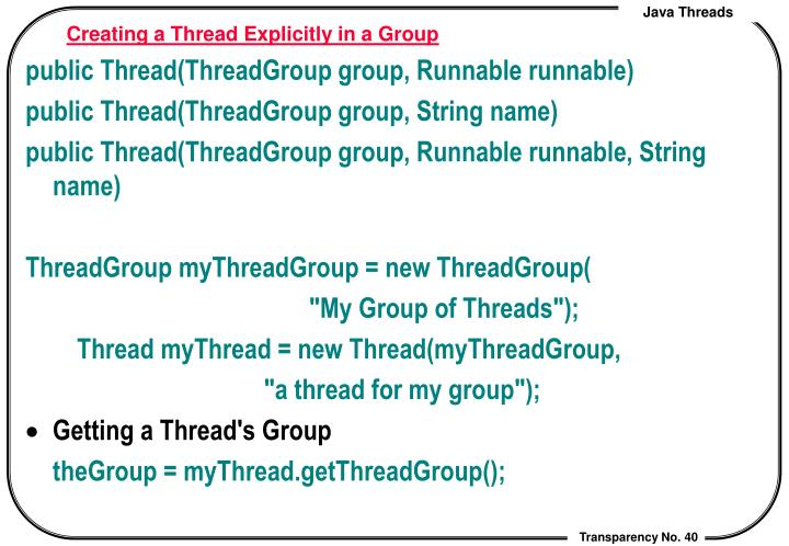 Creating a Thread Explicitly in a Group