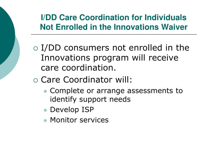 I/DD Care Coordination for Individuals Not Enrolled in the Innovations Waiver