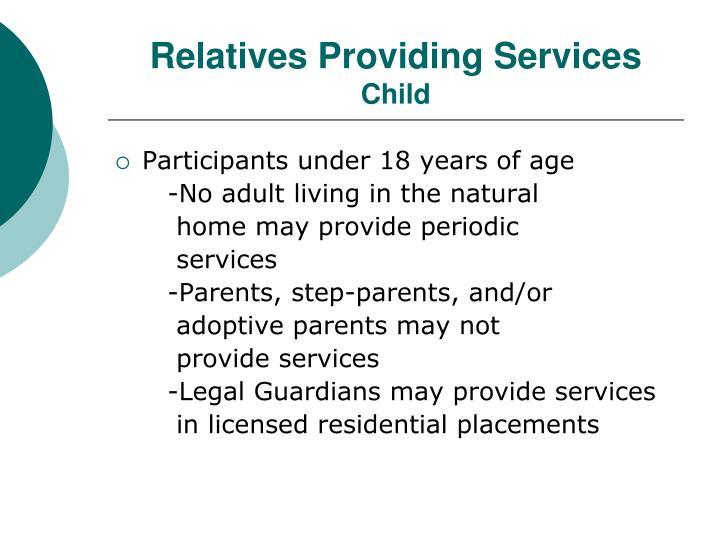 Relatives Providing Services