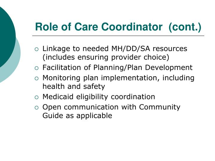 Role of Care Coordinator  (cont.)