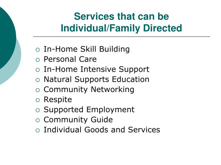 Services that can be Individual/Family Directed