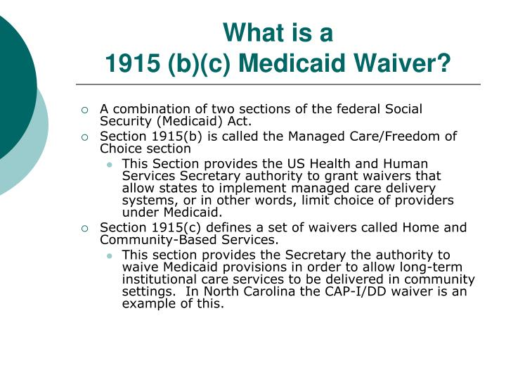 What is a 1915 b c medicaid waiver