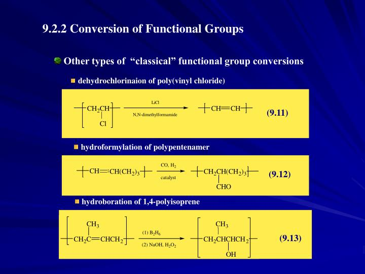 "Other types of  ""classical"" functional group conversions"