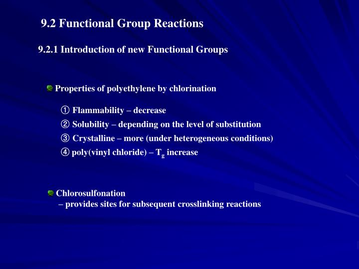 9.2 Functional Group Reactions