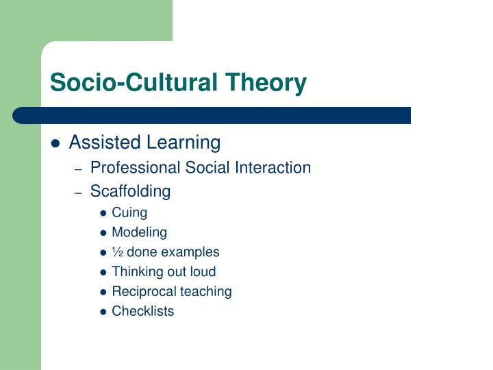 Socio-Cultural Theory