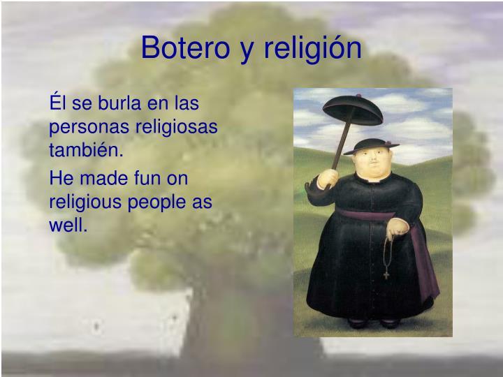 Botero y religi
