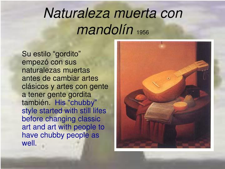 Naturaleza muerta con mandol