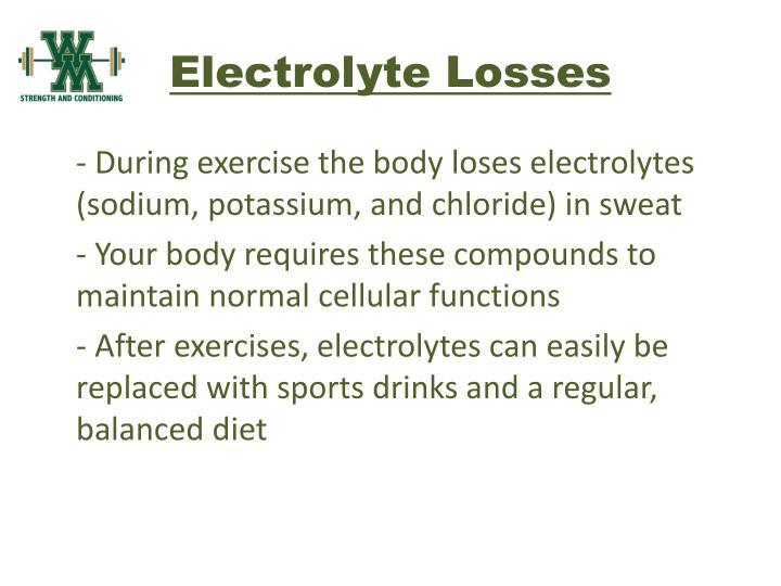 Electrolyte Losses