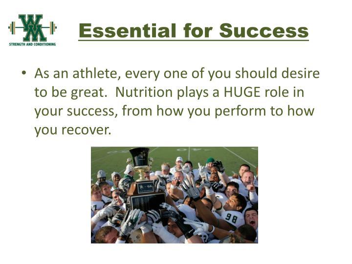 Essential for Success
