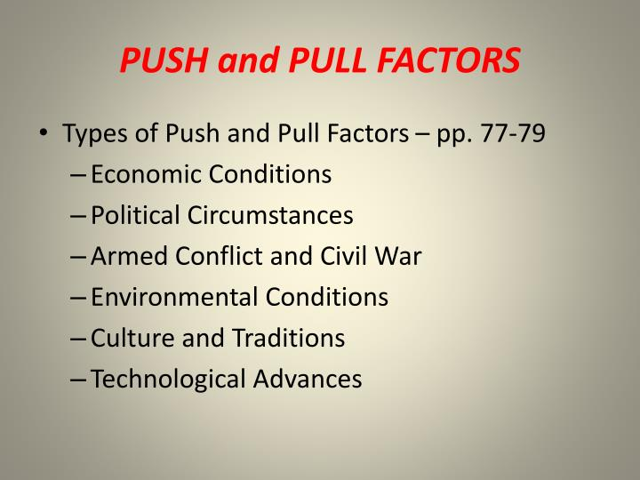 PUSH and PULL FACTORS
