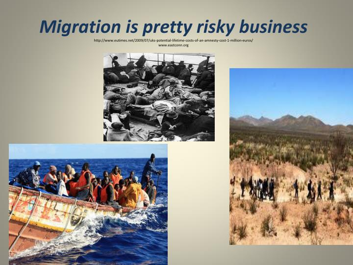 Migration is pretty risky business