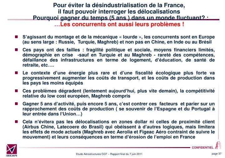 Pour éviter la désindustrialisation de la France,