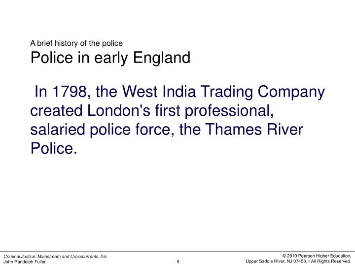 A brief history of the police