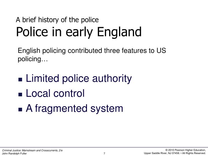 English policing contributed three features to US policing…