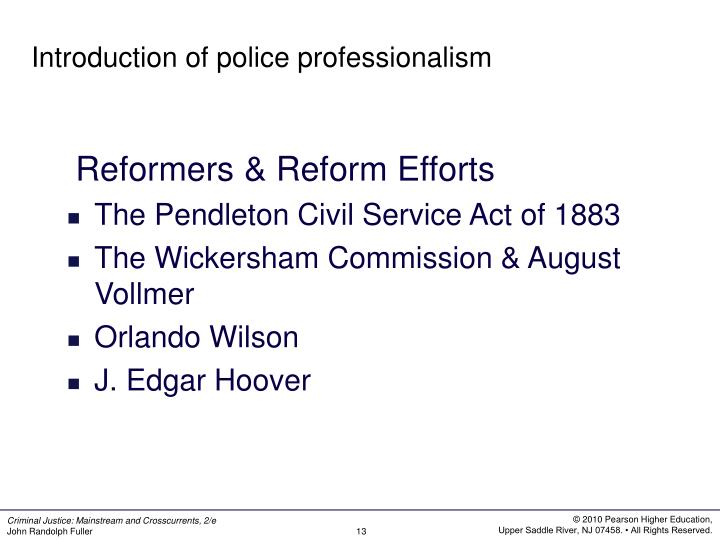 Introduction of police professionalism