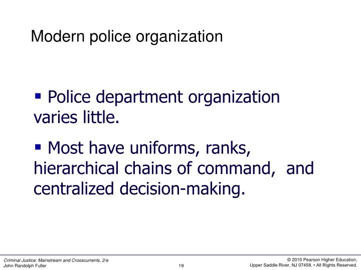Modern police organization