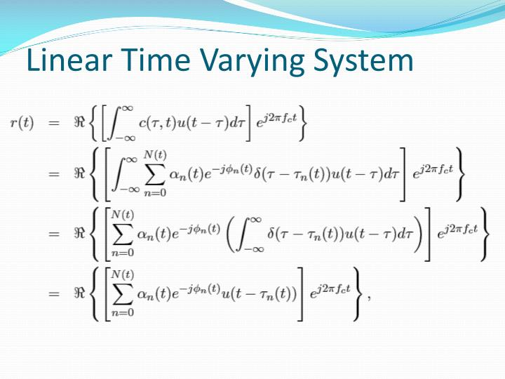 Linear Time Varying System