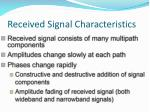 received signal characteristics