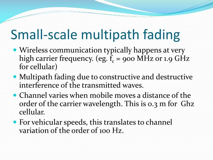 Small-scale multipath fading