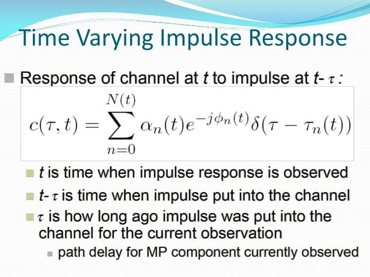 Time Varying Impulse Response