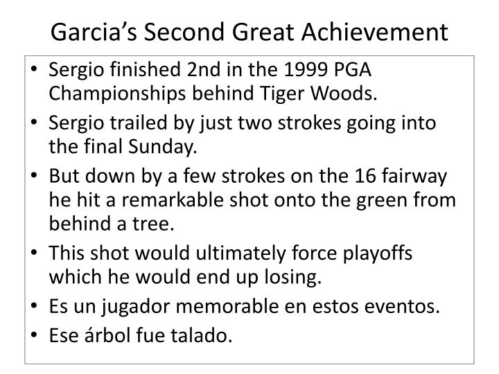 Garcia's Second Great Achievement