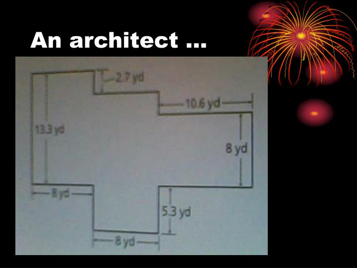 An architect …