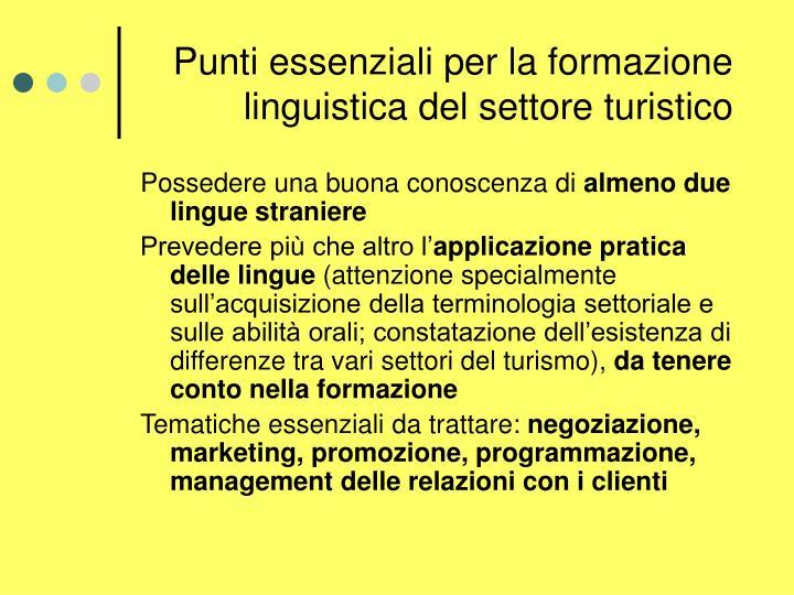 Punti essenziali per la formazione linguistica del settore turistico