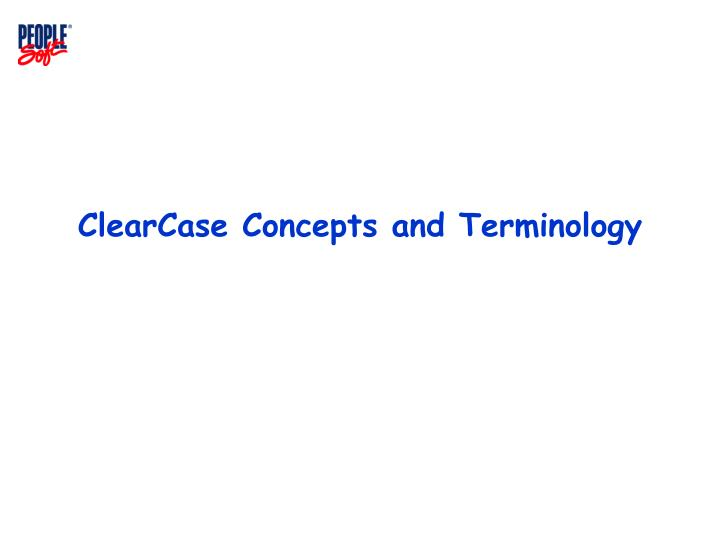 Clearcase concepts and terminology