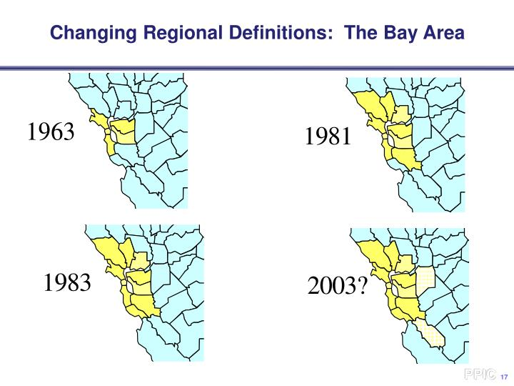 Changing Regional Definitions:  The Bay Area