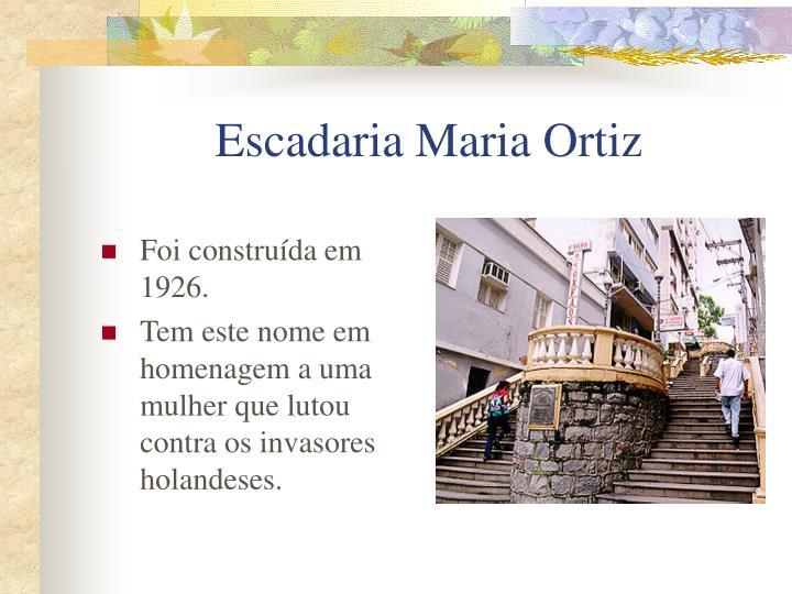 Escadaria Maria Ortiz