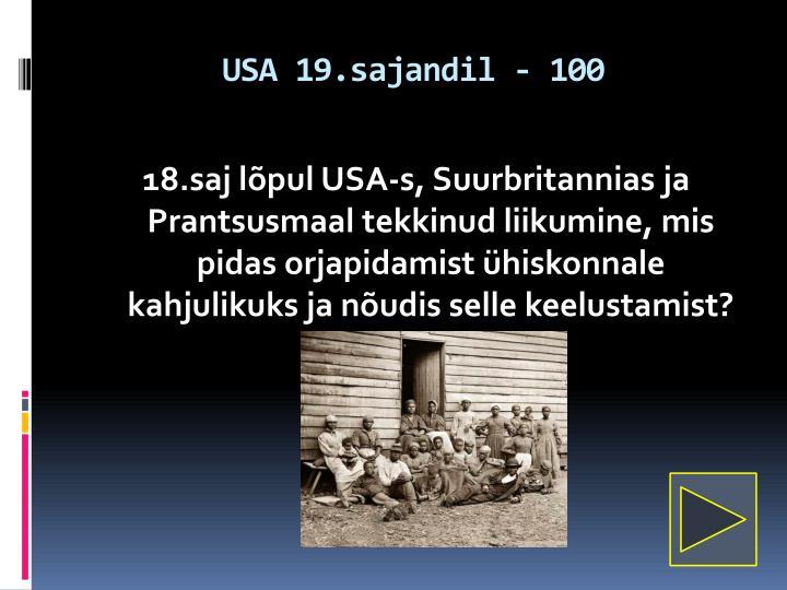 USA 19.sajandil - 100