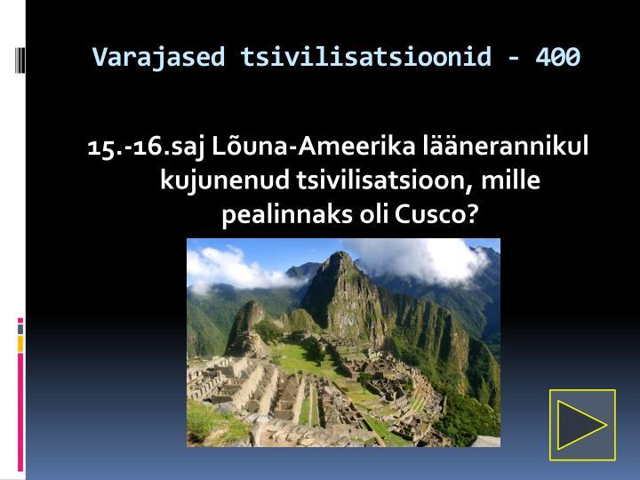Varajased tsivilisatsioonid - 400