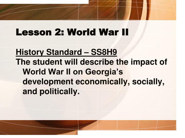 Lesson 2: World War II