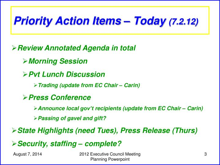 Priority action items today 7 2 12