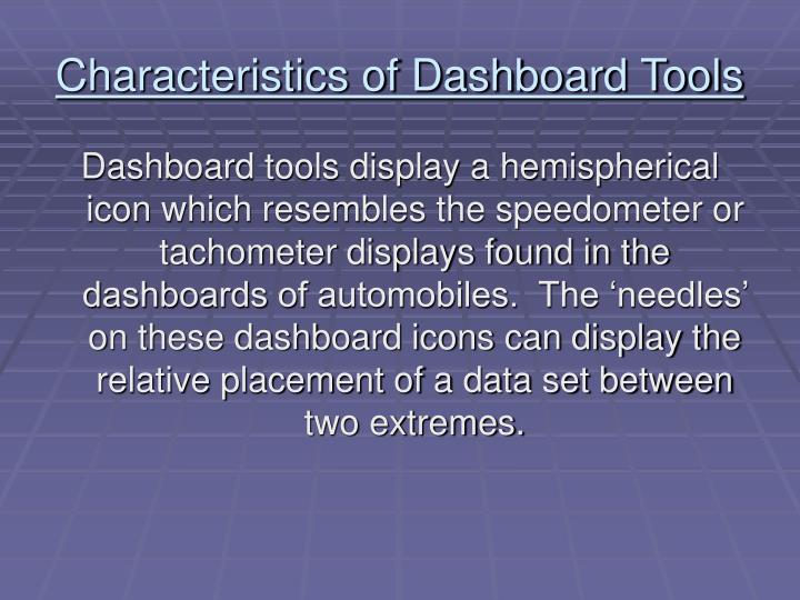 Characteristics of Dashboard Tools