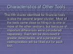 characteristics of other tools