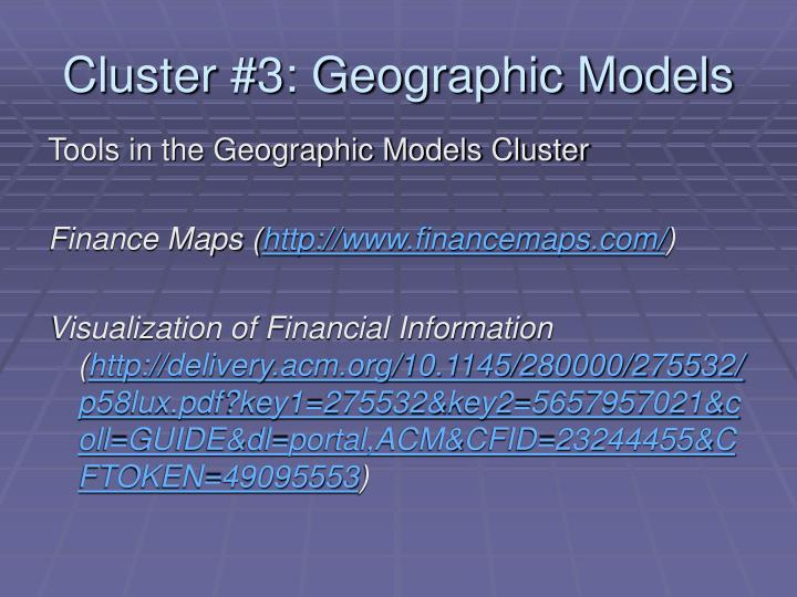 Cluster #3: Geographic Models