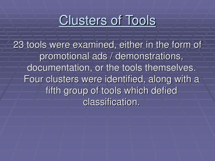 Clusters of Tools