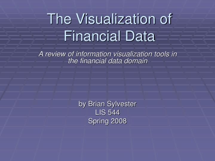 The visualization of financial data