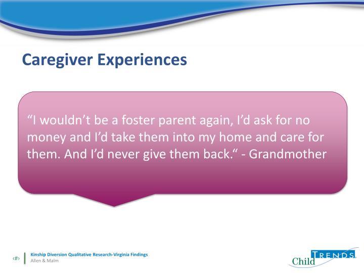 Caregiver Experiences