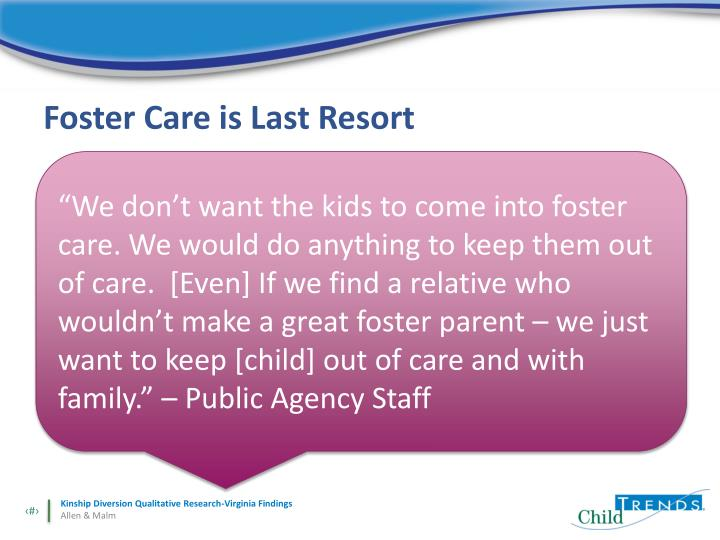 Foster Care is Last Resort