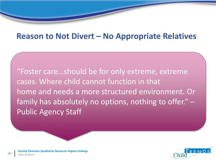 Reason to Not Divert – No Appropriate Relatives