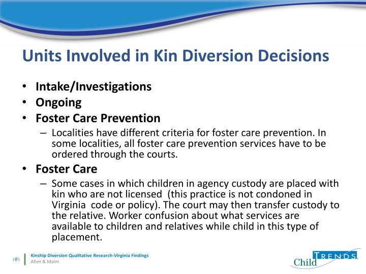 Units Involved in Kin Diversion Decisions
